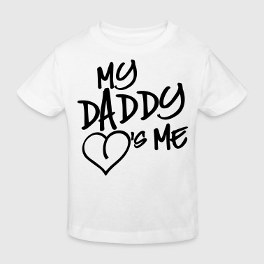 my daddy loves me - Kinder Bio-T-Shirt