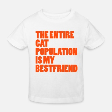 Population Entire Cat Population  - T-shirt bio Enfant