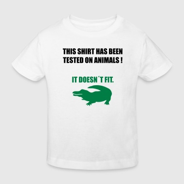 tested on animals 3 - Kinder Bio-T-Shirt