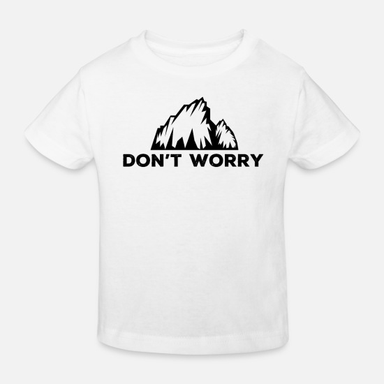 Father Baby Clothes - Do not worry - Kids' Organic T-Shirt white