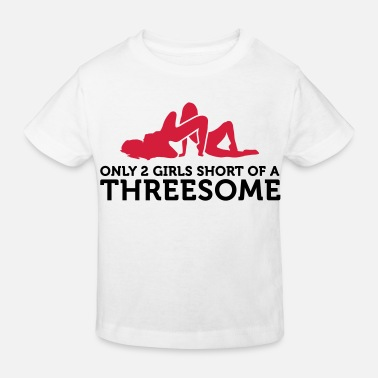 Lesbian Threesome I miss only 2 women for a threesome! - Kids' Organic T-Shirt