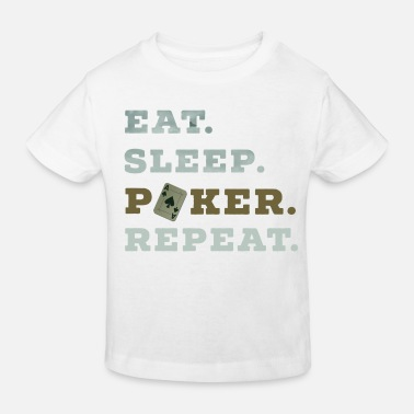 Holdem Eat Sleep Poker Repeat Casino Pik Texas texas - Kinder Bio T-Shirt