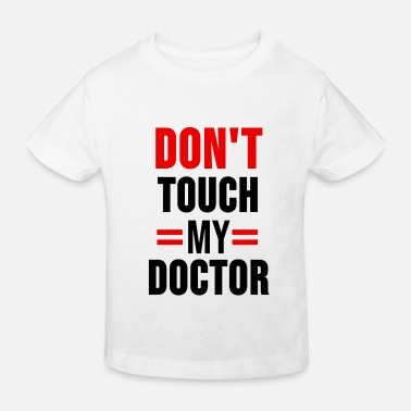 Doctor On Call Doctor shirt doctors doctor student emergency doctor gift - Kids' Organic T-Shirt