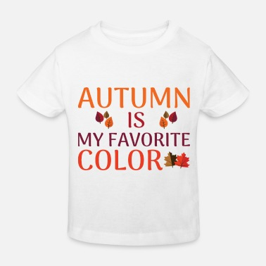 Tempest Autumn is my favorite color - Kids' Organic T-Shirt