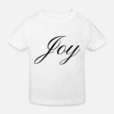 Joy Joy - Kids' Organic T-Shirt