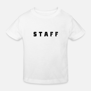 Staff Staff - Kinder Bio T-Shirt