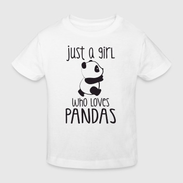 Just a girl who loves Pandas - Økologisk T-skjorte for barn