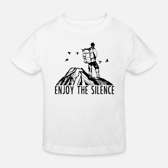 Outdoor Baby Clothes - Enjoy The Silence - Hiking Outdoor Nature Mountains - Kids' Organic T-Shirt white