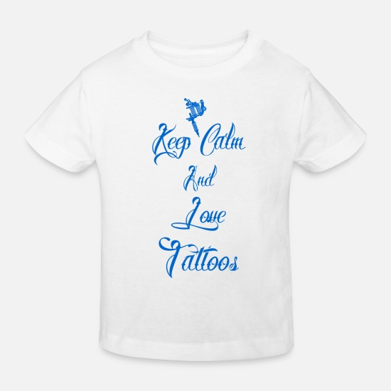 Biker Babykleidung - keep calm love tattoos geschenk tätowiert queen - Kinder Bio T-Shirt Weiß