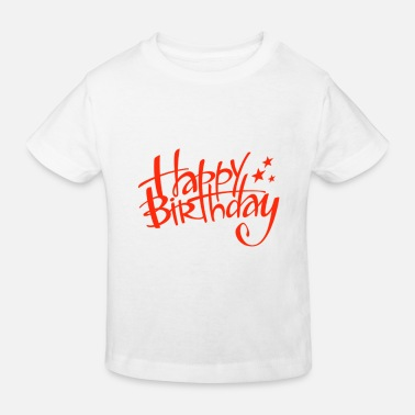Happy Birthday Happy Birthday - T-shirt bio Enfant