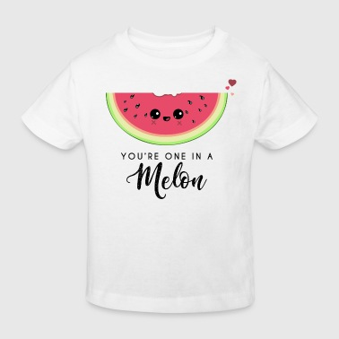 Watermelon Youre one in a melon Valentine's day mother's day love - Kids' Organic T-Shirt