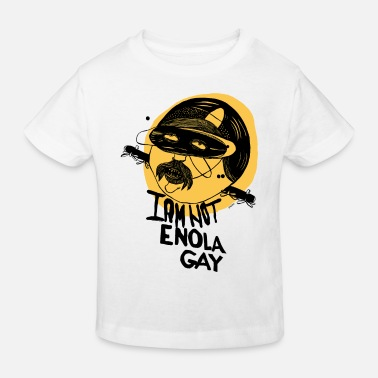 I Am Not Enola Gay Coffee Mug - Kids' Organic T-Shirt