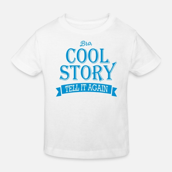 Wedding Babykleidung - cool story bro - Kinder Bio T-Shirt Weiß
