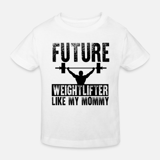 Future Weightlifter Baby Clothes - Future Weightlifter Mom - Kids' Organic T-Shirt white