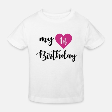 1st Birthday 1st birthday - Kids' Organic T-Shirt