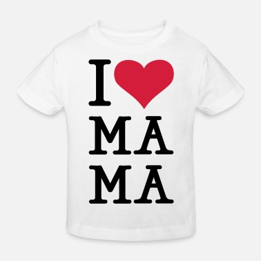 Muttertag I love Ma Ma - Kinder Bio T-Shirt