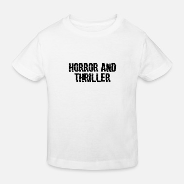 Pumpkin HORROR AND THRILLER 2 HALLOWEEN GIFT IDEA - Kids' Organic T-Shirt