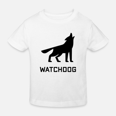 Watchdog watchdog - Kids' Organic T-Shirt