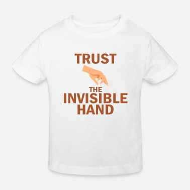 Schule Trust the invisible hand Ökonomen Economics - Kinder Bio T-Shirt