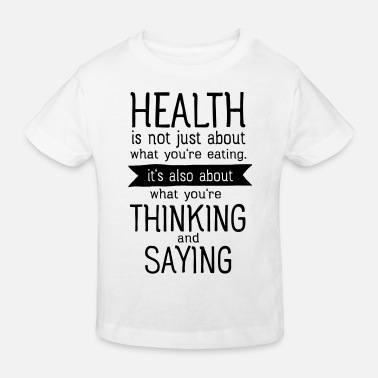 Meditation Health is also thinking and talking - Kinder Bio T-Shirt