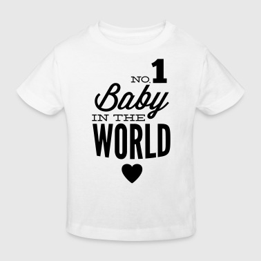 No1 Dad no1 baby in the world - Kids' Organic T-Shirt