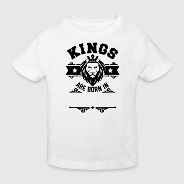 kings are born in (your Text) - Kids' Organic T-shirt