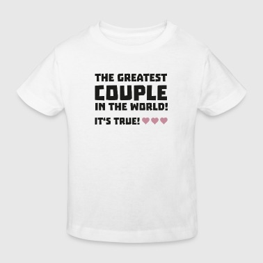 Greatest Couple in the world  S5rz0 - Kinderen Bio-T-shirt