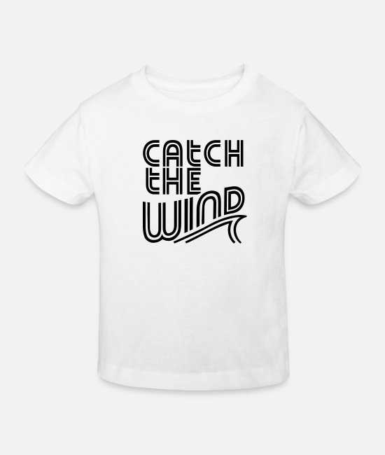 Optimist T-Shirts - Catch The Wind - Kids' Organic T-Shirt white