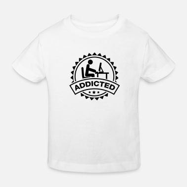Addicted addicted - Kinder Bio T-Shirt