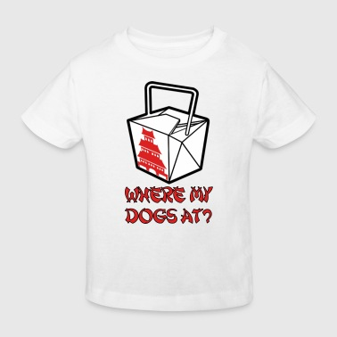 Where my dogs at? - Kids' Organic T-Shirt