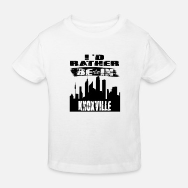 Knoxville Gift Id rather be in Knoxville - Kids' Organic T-Shirt