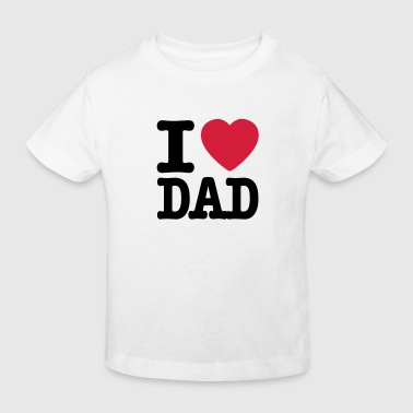 i love dad NO - Økologisk T-skjorte for barn
