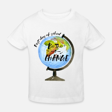 Schoolcontest 1st day of school be the change - Kids' Organic T-Shirt