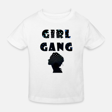 Gangster girl gang - Kinder Bio T-Shirt