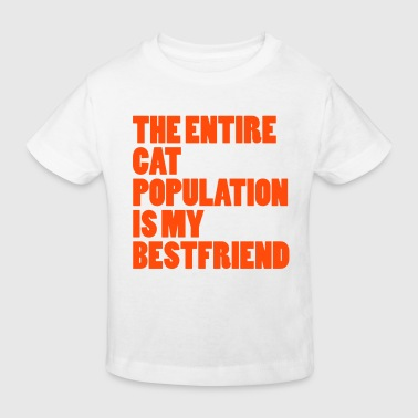 Entire Cat Population  - Kids' Organic T-shirt