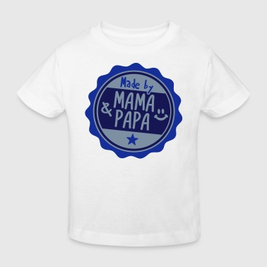 Made by Mama und Papa - Kinder Bio-T-Shirt
