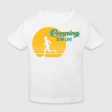 Running is my Life! - Kids' Organic T-shirt