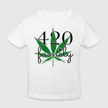 420 family weed - Kids' Organic T-shirt