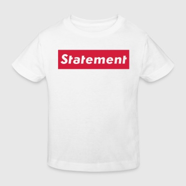Statement - Kinder Bio-T-Shirt
