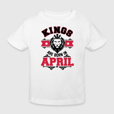 Kings are born in April - T-shirt bio Enfant