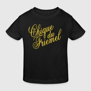 Chique du friemel - Kinderen Bio-T-shirt