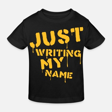 Writing Just writing my name - Lasten luomu t-paita