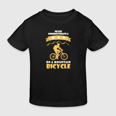 Bicycle NEVER UNDERESTIMATE A MAN WITH BICYCLE! - Kids' Organic T-Shirt