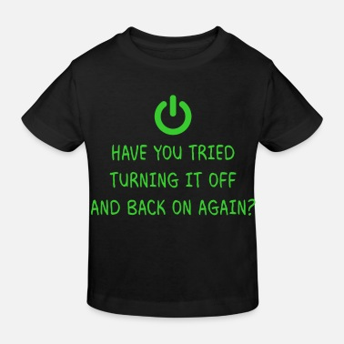 Bug Turning it off programming informatique cadeau - T-shirt bio Enfant