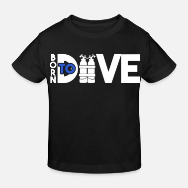 Dive Dive diving - Kids' Organic T-Shirt