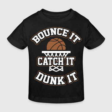 Basketball - Bounce it - Kids' Organic T-Shirt