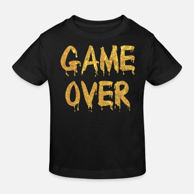 Game Over Game Over - Kinder Bio T-Shirt