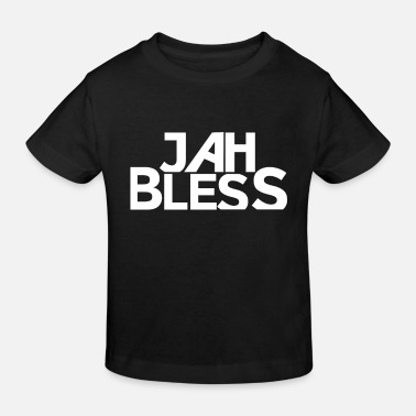 Bless You Jah Bless God bless you God bless you Israelites - Kids' Organic T-Shirt