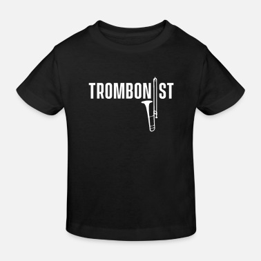 Bass Player Trombonist trombone instrument band musician - Kids' Organic T-Shirt