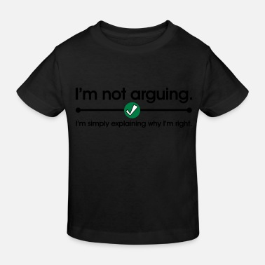 Geek Not Arguing - Kids' Organic T-Shirt